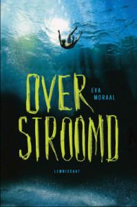 YA-roman Overstroomd van Eva Moraal