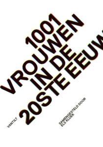 1001 vrouwen 20e eeuw